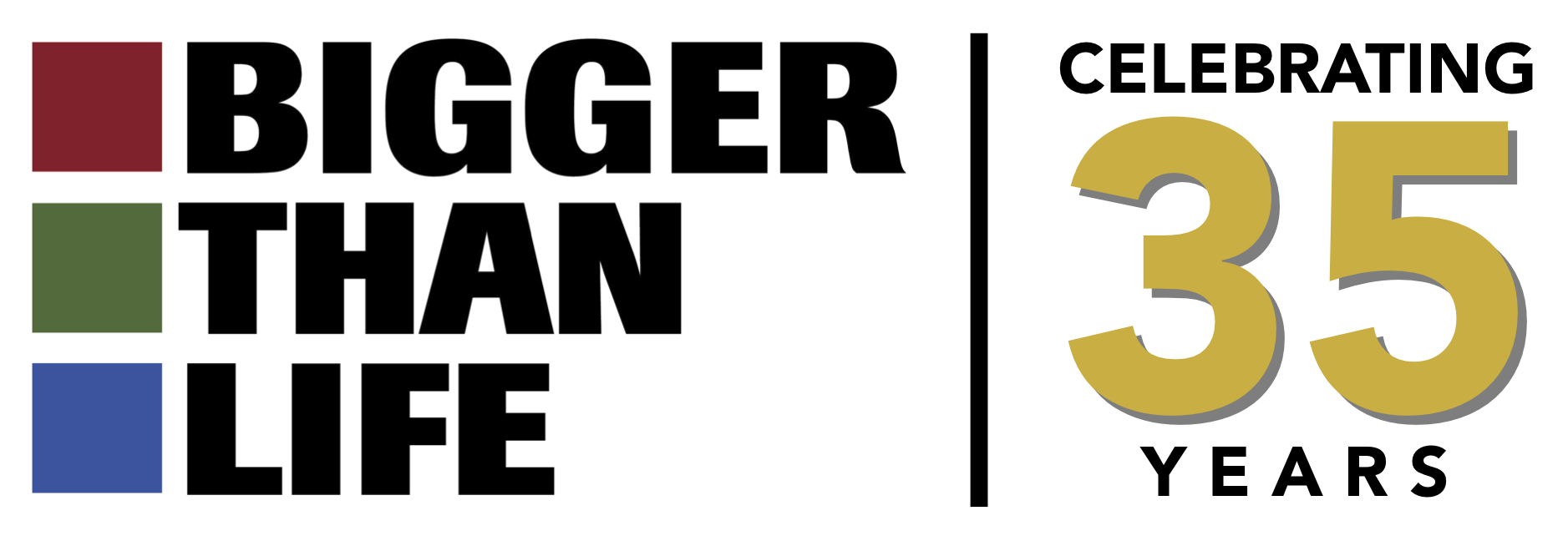 Bigger Than Life Logo